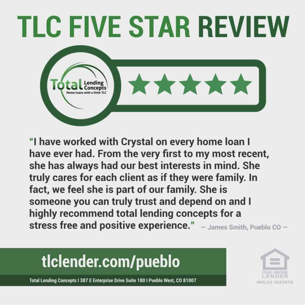Total Lending Concepts Five Star Review Pueblo West Columbia Home Loan James Smith.