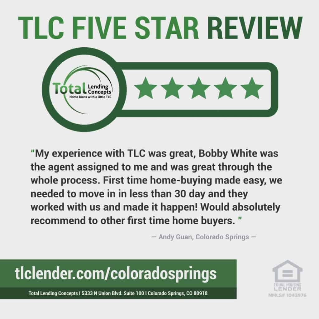 Total Lending Concepts Five Star Review Andy Guan in Colorado Springs for Bobby White