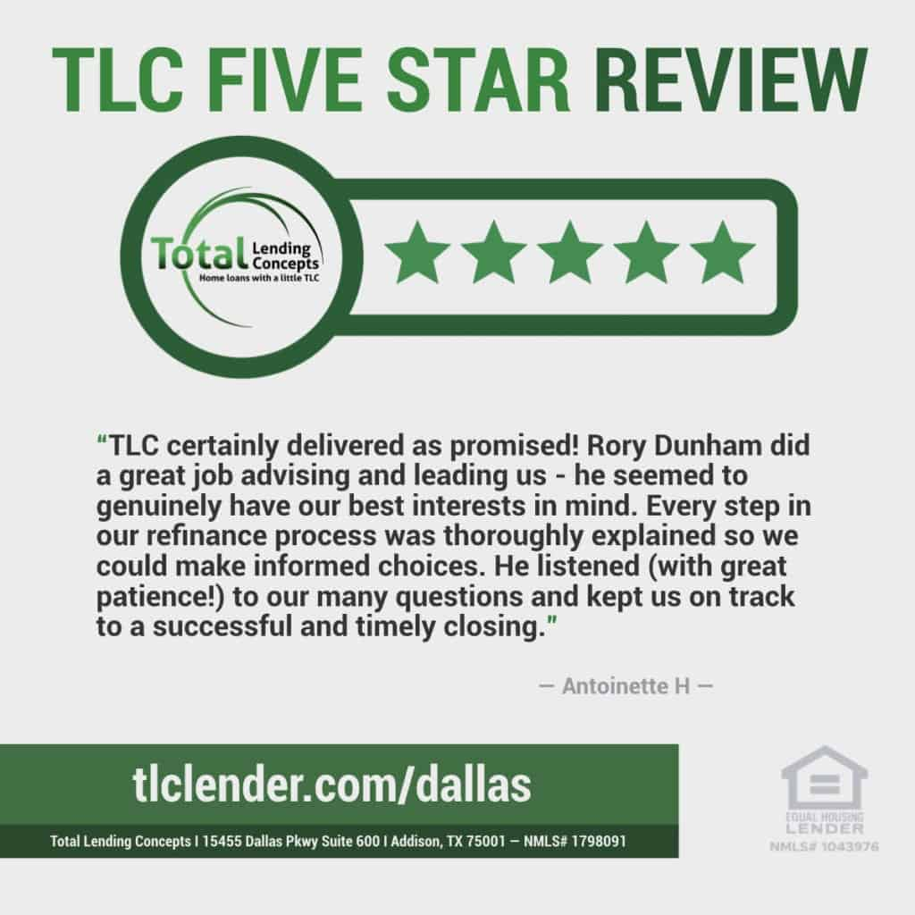Total Lending Concepts Five Star Review Antoinette H in Addison Texas for Rory Dunham