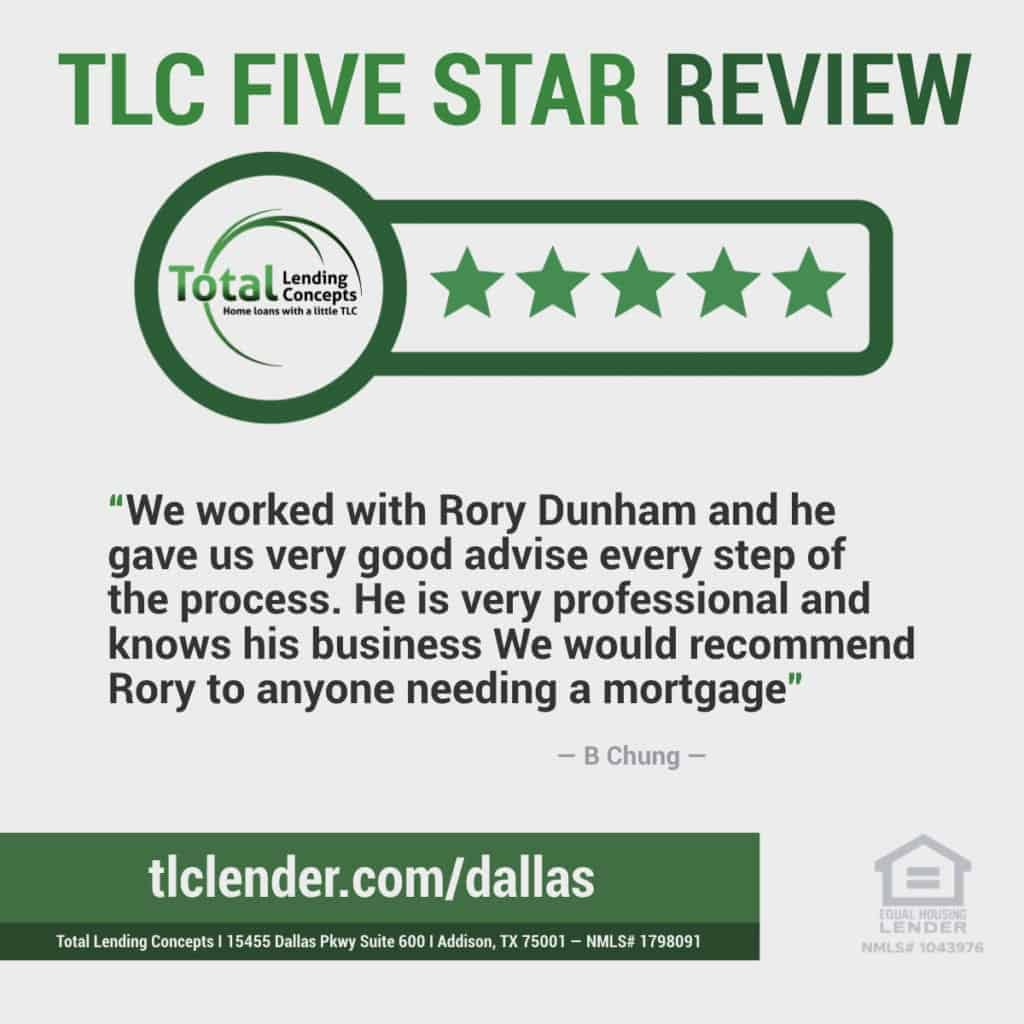 Total Lending Concepts Five Star Review B Chung in Addison Texas for Rory Dunham