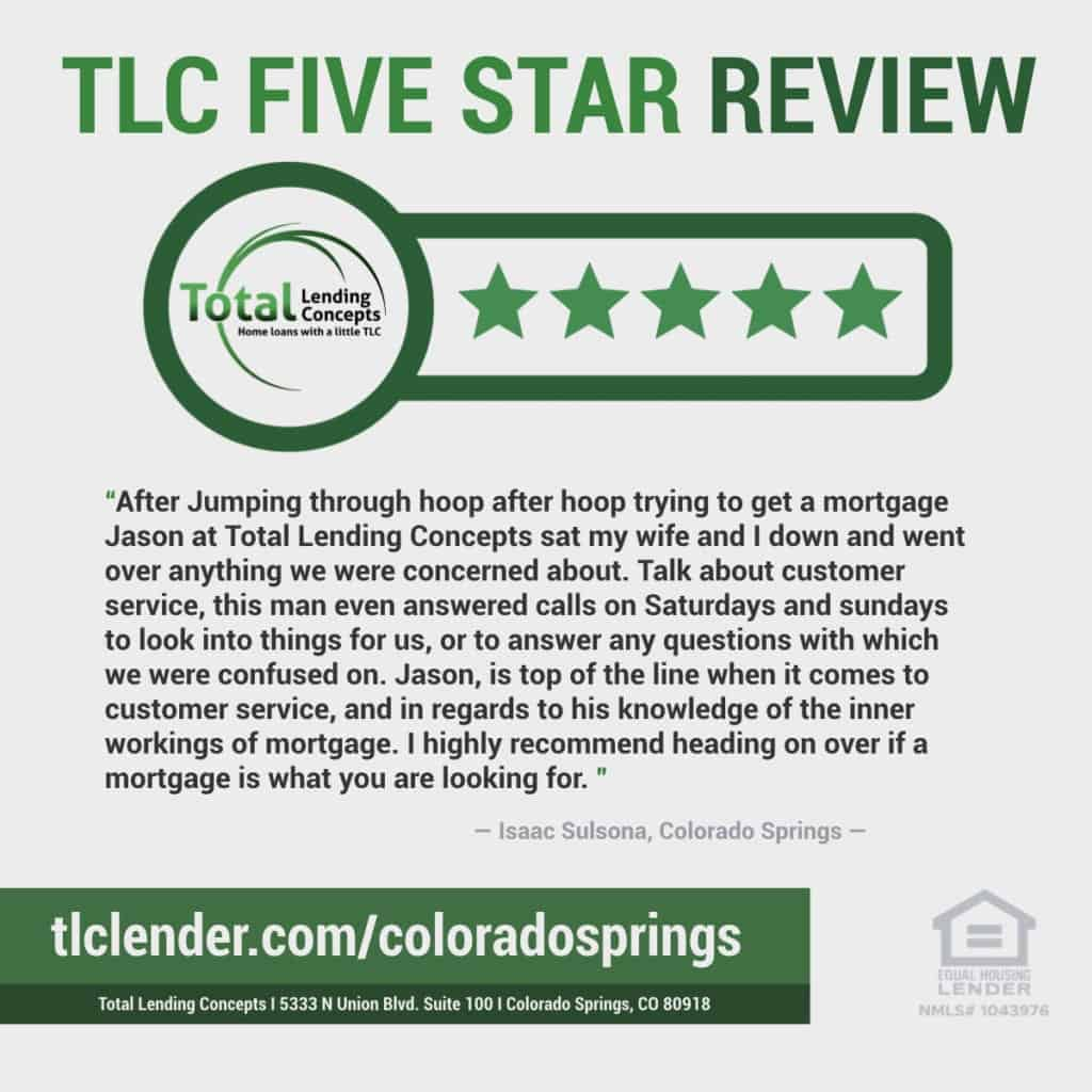 Total Lending Concepts Five Star Review Isaac Sulsona in Colorado Springs for Jason