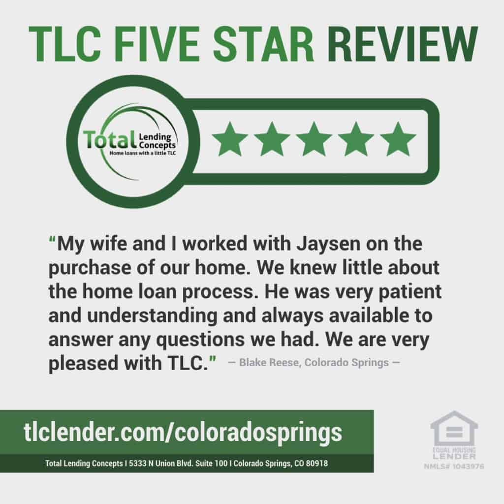 Total Lending Concepts Five Star Review Jaysen in Colorado Springs for Blake Reese