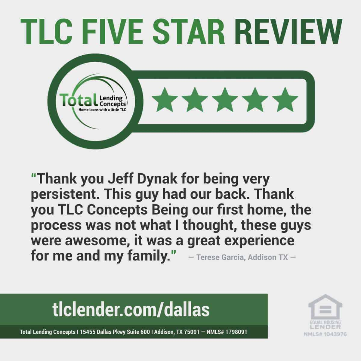 Total Lending Concepts Five Star Review Jeff Dynak in Addison Texas for Terese Garcia