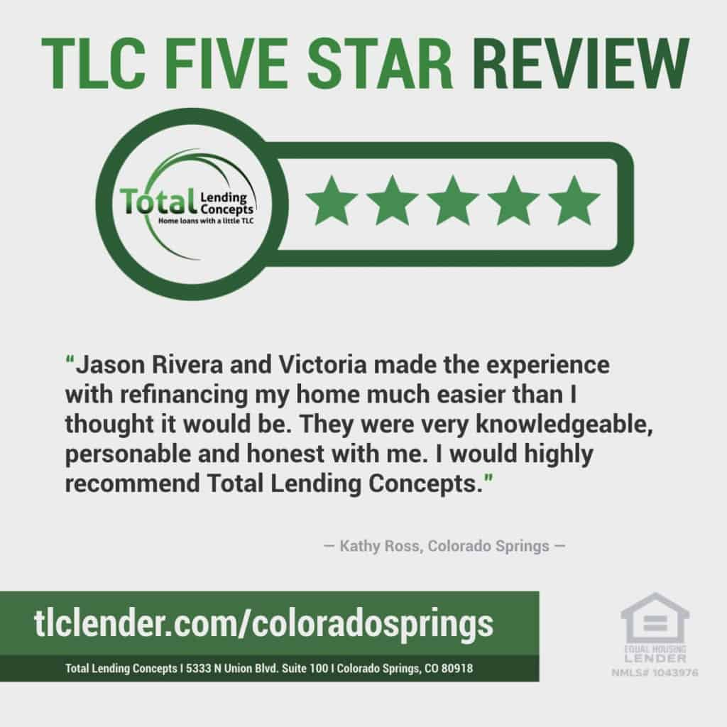 Total Lending Concepts Five Star Review Kathy Ross in Colorado Springs for Jason Rivera and Victoria