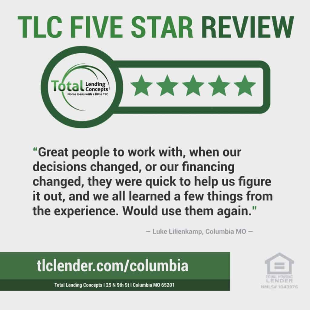Total Lending Concepts Five Star Review of Luke Lilienkamp from Columbia Missouri