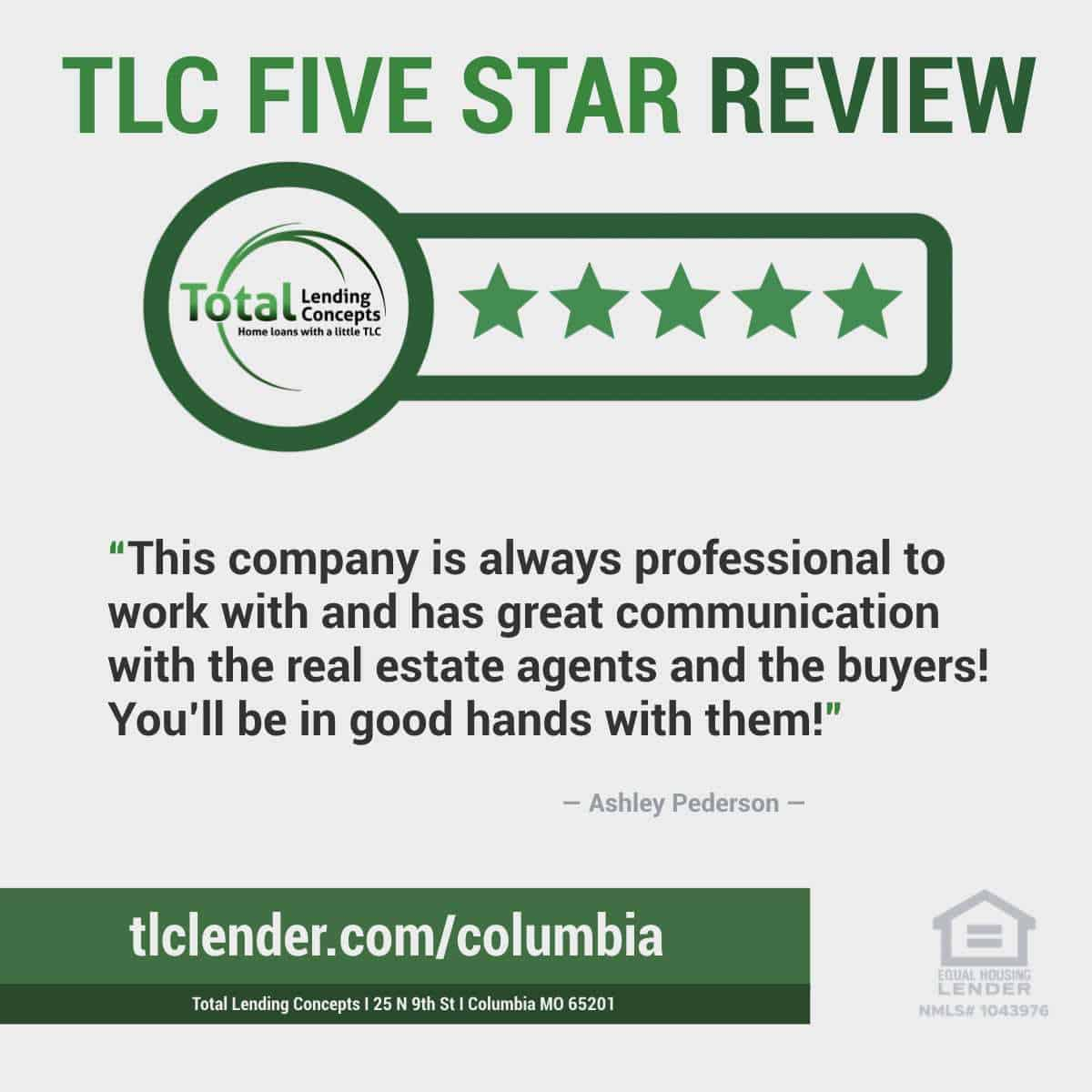 Total Lending Concepts Five Star Review Ashley Pederson in Columbia Missouri Home Loan