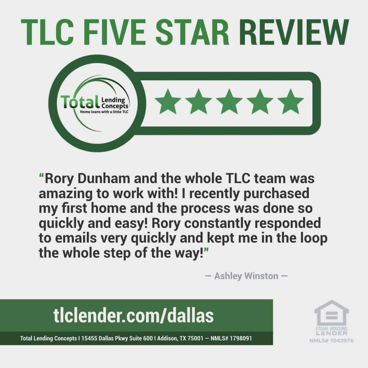 Total Lending Concepts Five Star Review Ashley Winston in Addison Texas for Rory Dunham Home Loan