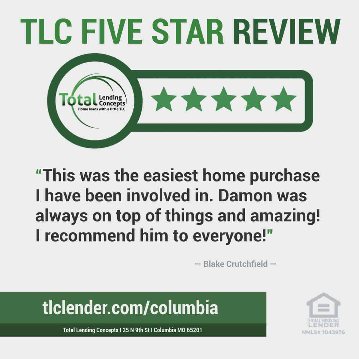 Total-Lending-Concepts-Five-Star-Review-Blake-Crutchfield-in-Columbia-Missouri-for-Damon-Home-Loan