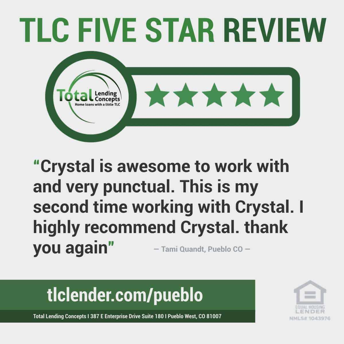 Total Lending Concepts Five Star Review Crystal in Peublo West Colorado for Tami Quandt