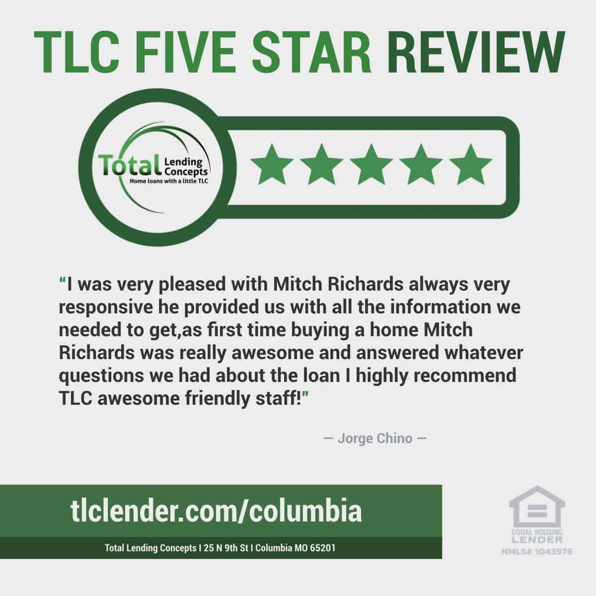 Total-Lending-Concepts-Five-Star-Review-Jorge-Chino-in-Columbia-Missouri-for-Mitch-Richards-House-Loan