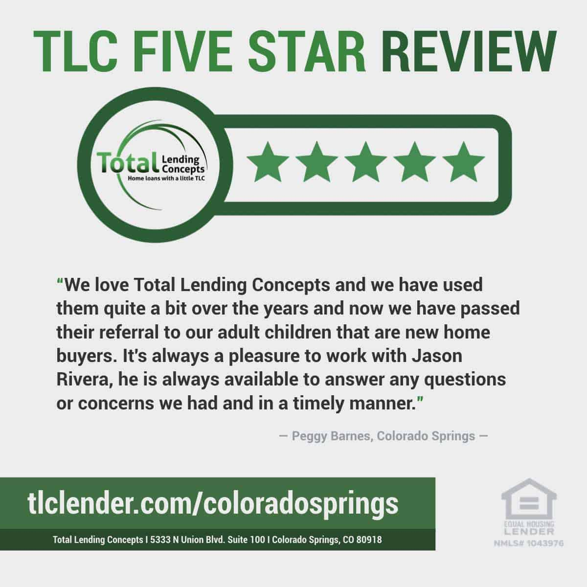 Total Lending Concepts Five Star Review Peggy Barnes in Colorado Springs for Jason Rivera Home Loan