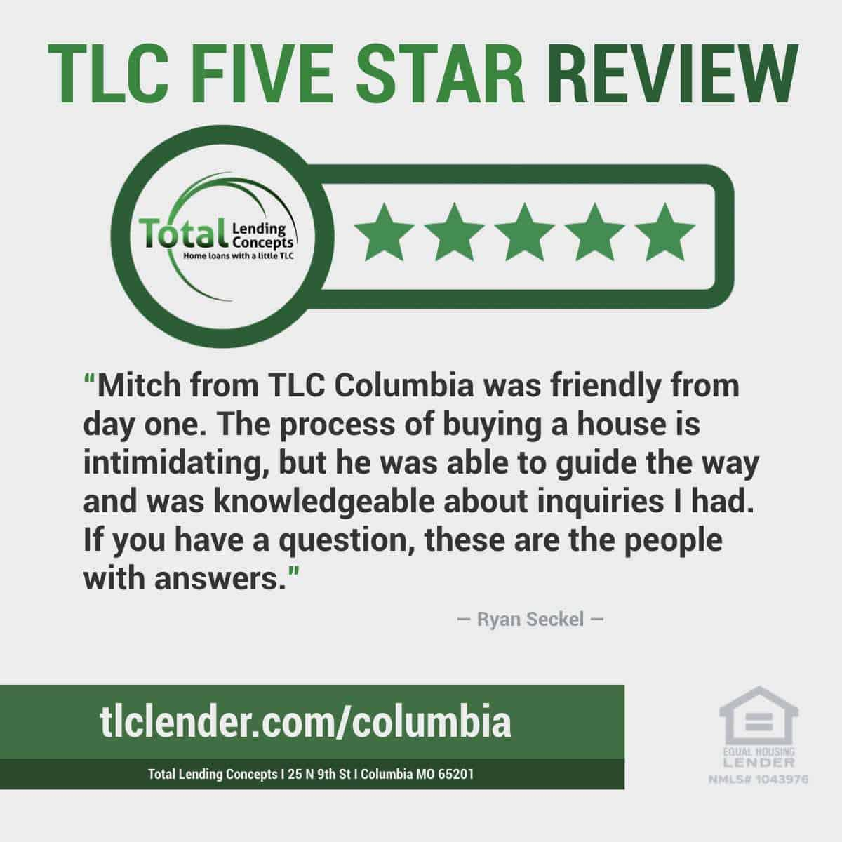 Total-Lending-Concepts-Five-Star-Review-Ryan-Seckel-in-Columbia-Missouri-for-Mitch-House-Mortgage