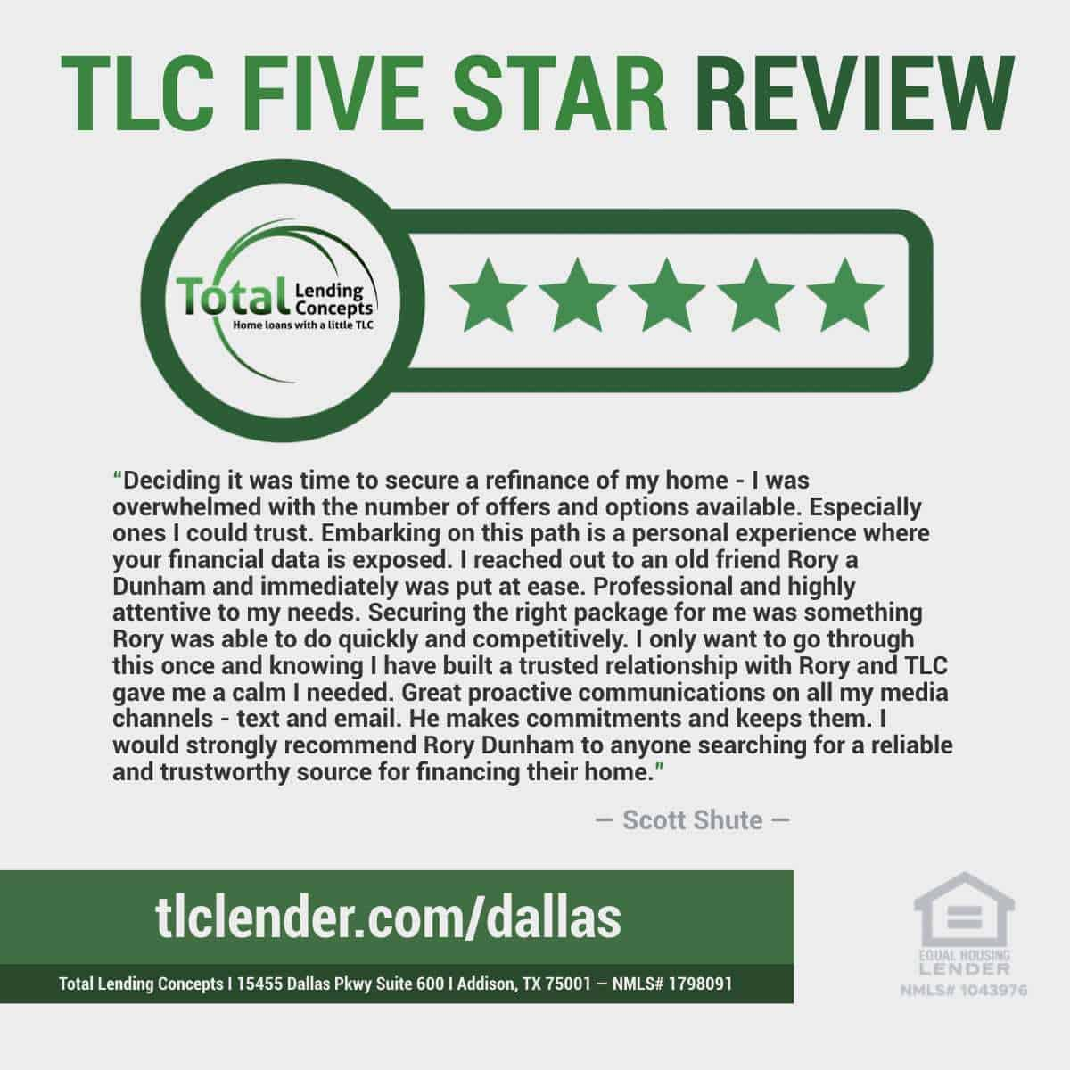 Total Lending Concepts Five Star Review Scott Shute in Addison Texas for Rory Dunham Home Loan