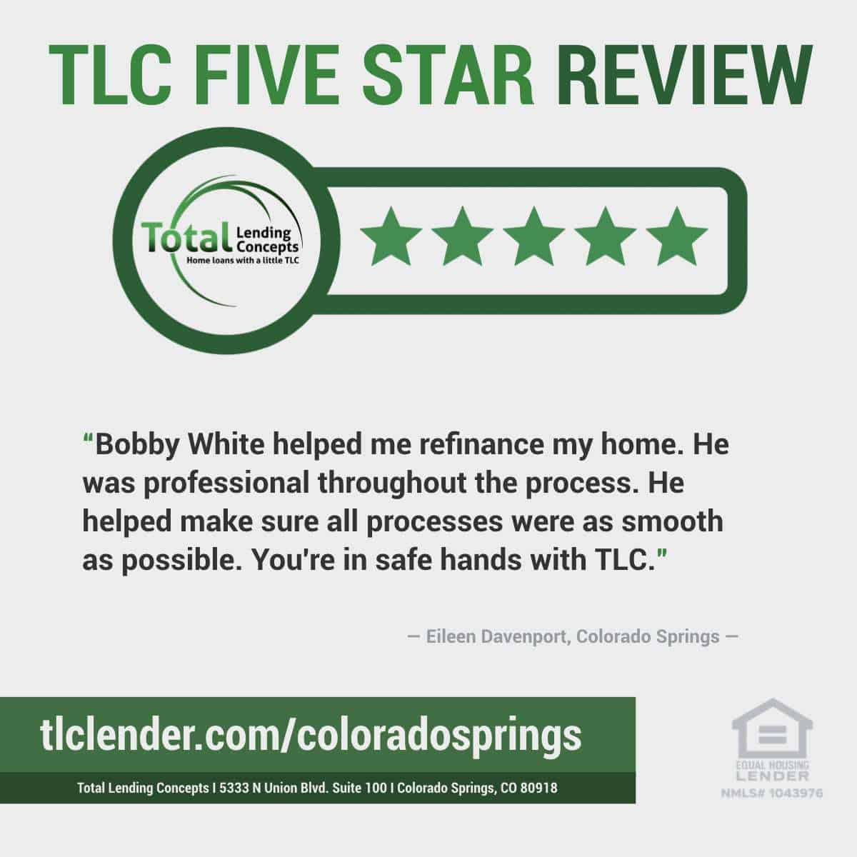 Total-Lending-Concepts-Five-Star-Review-Eileen-Davenport-in-Colorado-Springs-Colorado-for-Bobby-White-House-Mortgage