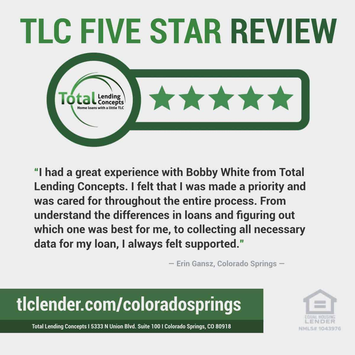 Total-Lending-Concepts-Five-Star-Review-Erin-Gansz-in-Colorado-Springs-Colorado-for-Bobby-White-Home-Mortgage