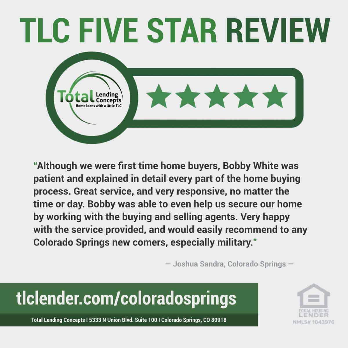 Total-Lending-Concepts-Five-Star-Review-Joshua-Sandra-in-Colorado-Springs-Colorado-for-Bobby-White-House-Loan