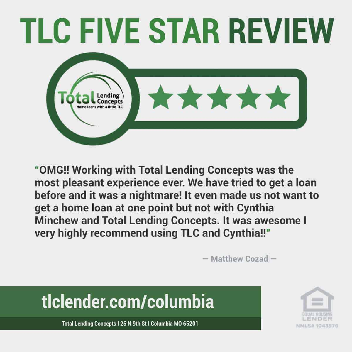 Total-Lending-Concepts-Five-Star-Review-Matthew-Cozad-in-Columbia-Missouri-for-Cynthia-Minchew-House-Mortgage