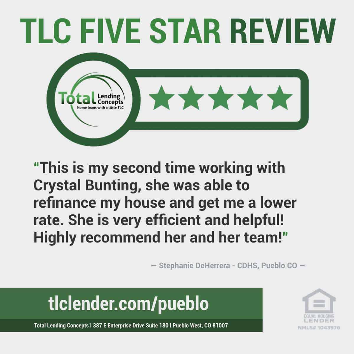 Total-Lending-Concepts-Five-Star-Review-Stephanie-DeHerrera-in-Pueblo-West-Colorado-for-Crystal-Bunting-Home-Loan