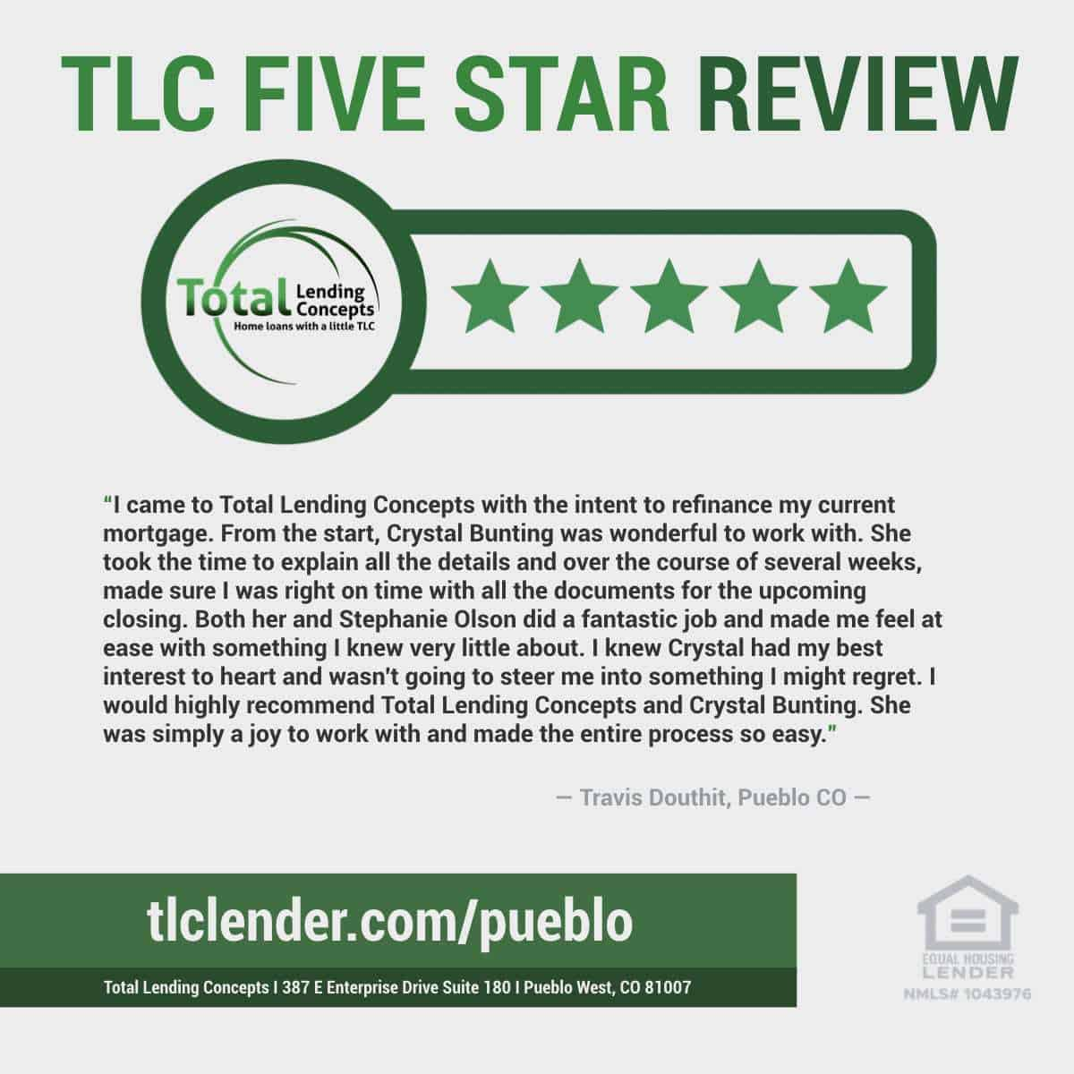 Total-Lending-Concepts-Five-Star-Review-Travis-Douthit-in-Pueblo-West-Colorado-for-Crystal-Bunting-House-Loan