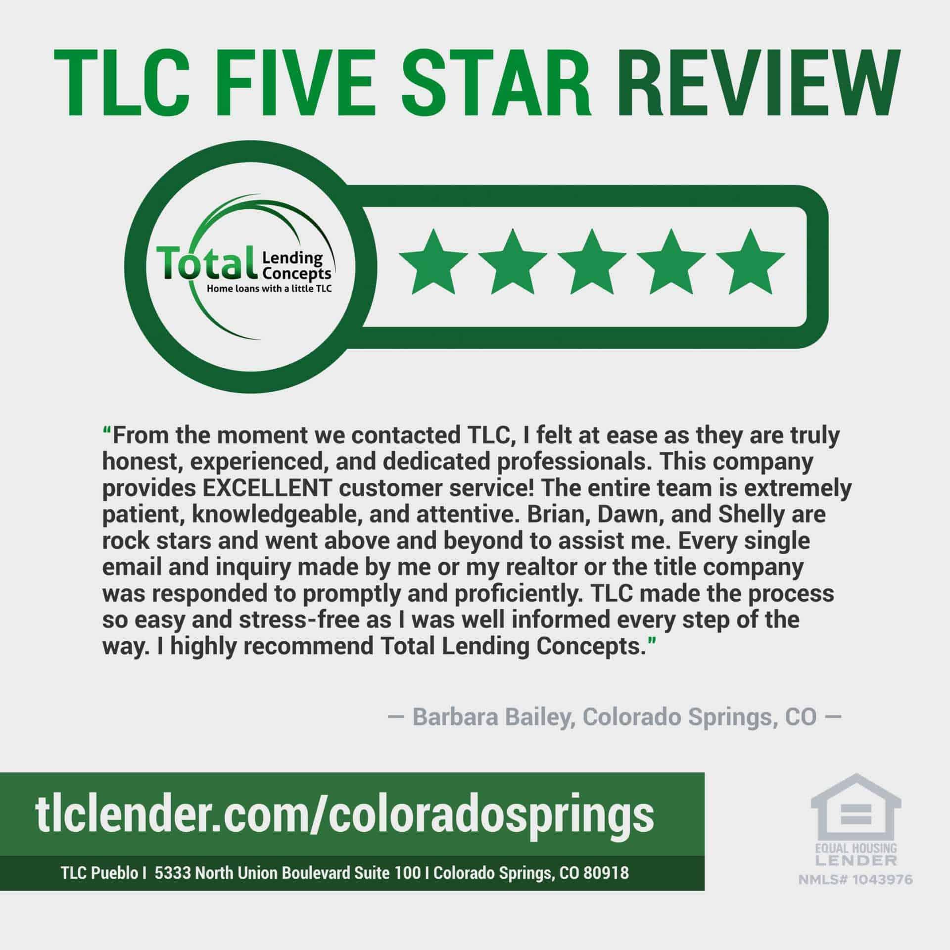 Total Lending Concepts Five Star Review Barbara Bailey Colorado Springs Colorado for Brian,Dawn,Shelly House Loan