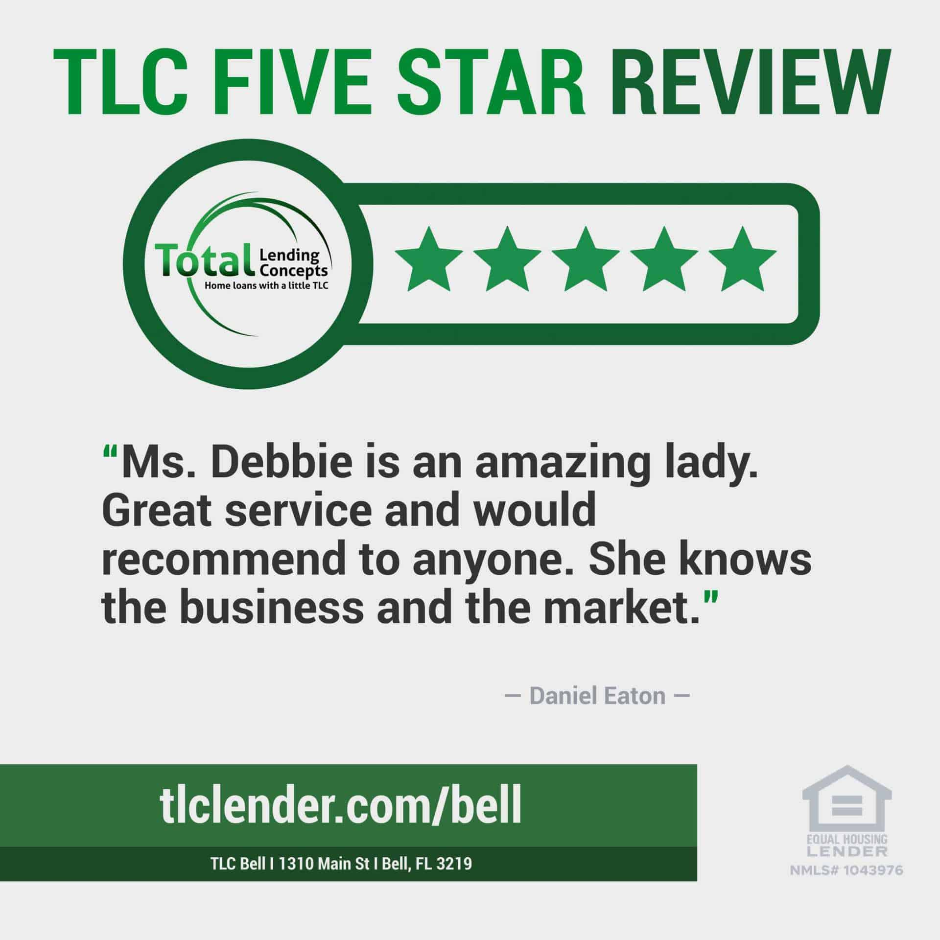 Total Lending Concepts Five Star Review Daniel Eaton in Bell Florida for Debbie House Mortgage