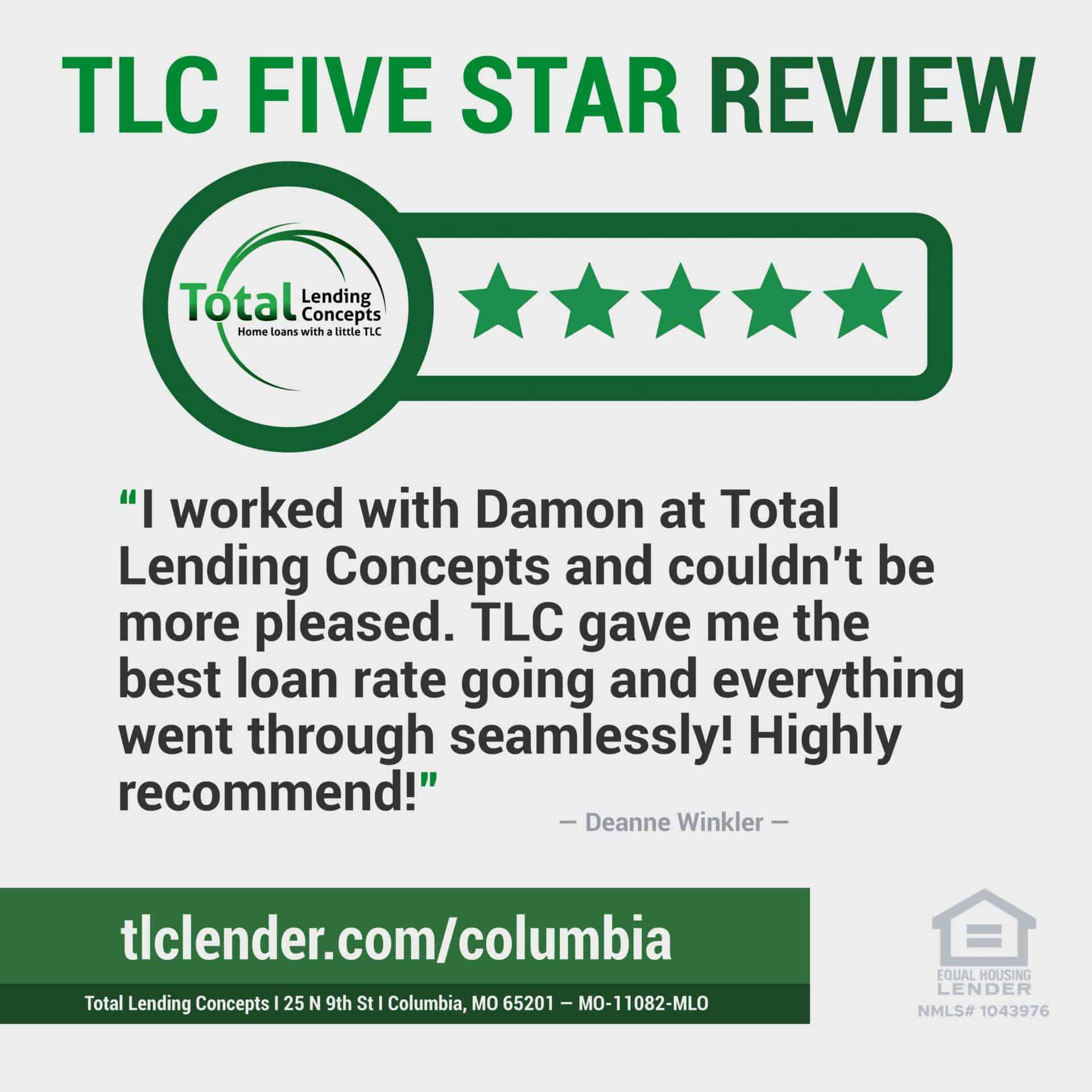 Total Lending Concepts Five Star Review Deanne Winkler in Columbia Missouri for Damon House Mortgage