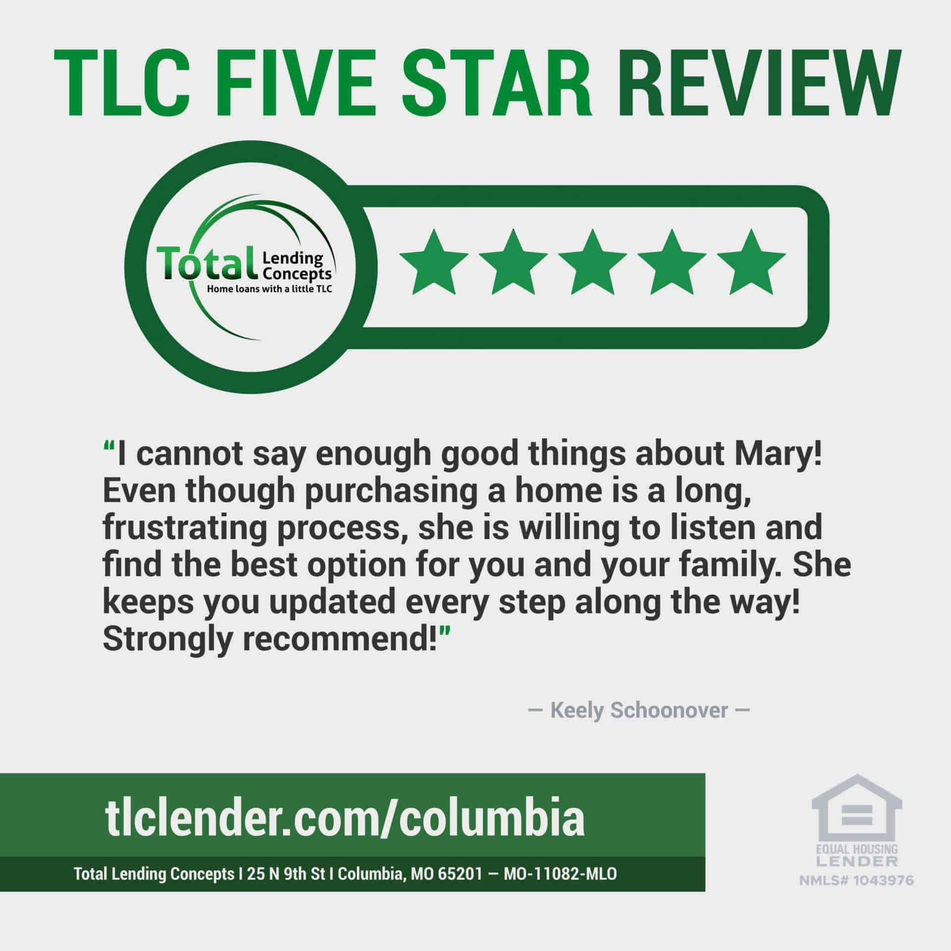 Total Lending Concepts Five Star Review Keely Schoonover in Columbia Missouri for Mary Home Loan