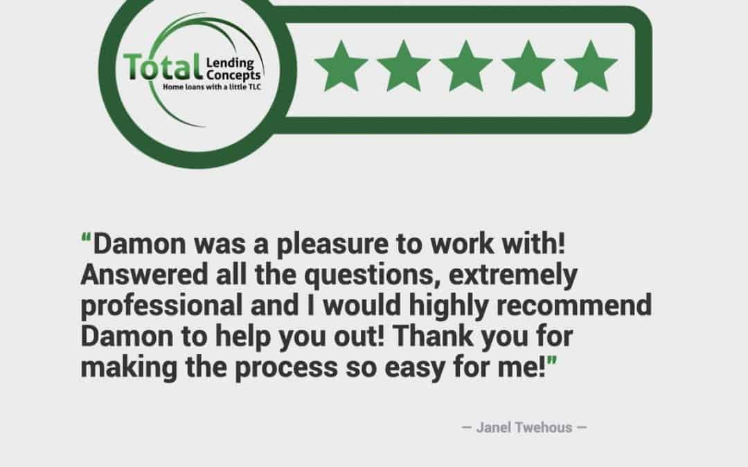 Five Star Review for Damon of Total Lending Concepts Mortgage in Columbia, Missouri