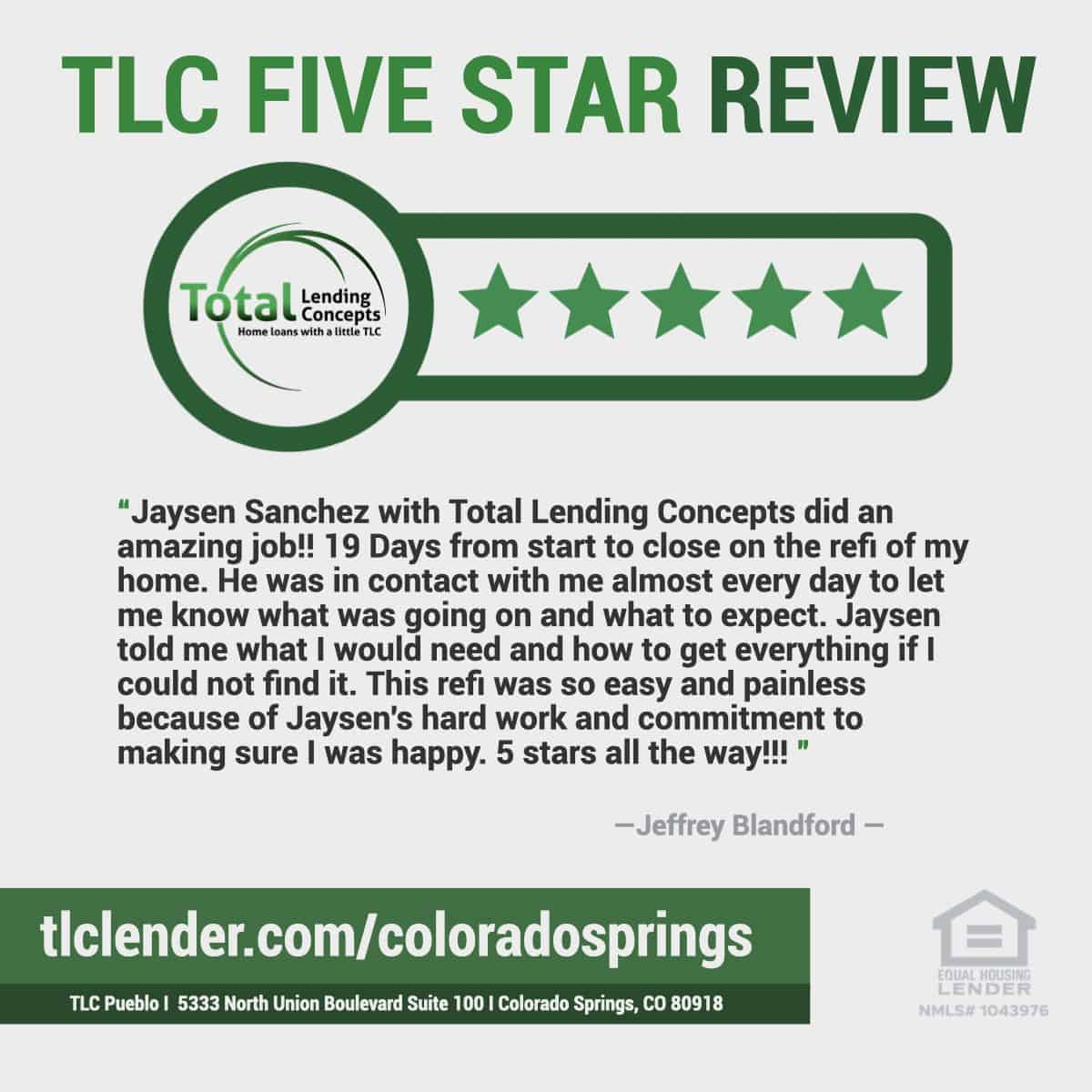 Five Star Review for Jaysen Sanchez of Total Lending Concepts Refinance Colorado Springs Colorado