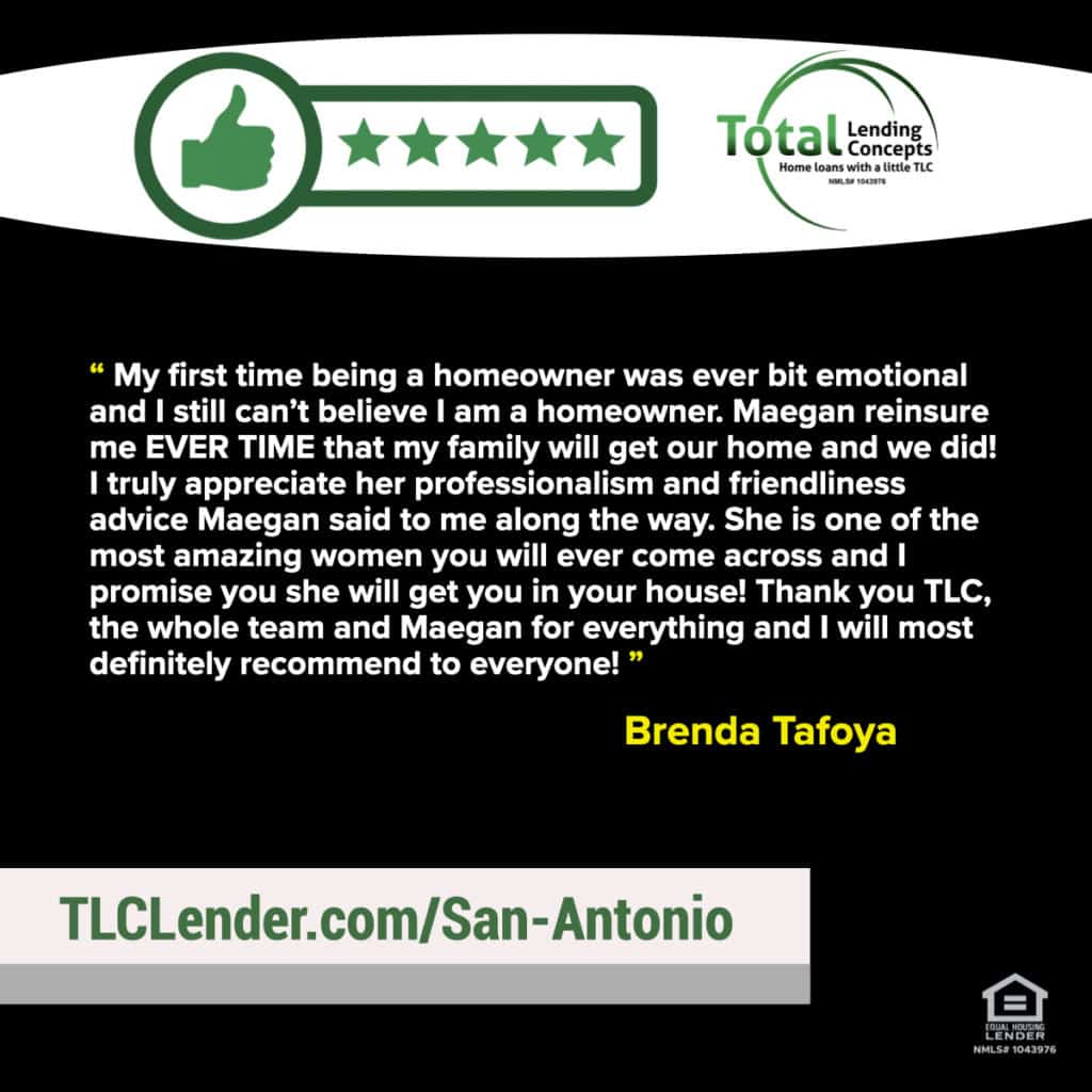 Five Star Review for Maegan of Total Lending Concepts Home Loan San Antonio Texas